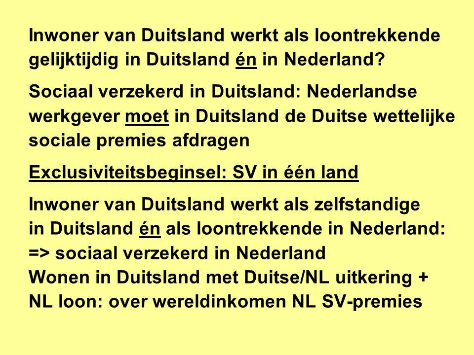 Inwoner van Duitsland werkt als loontrekkende gelijktijdig in Duitsland én in Nederland.