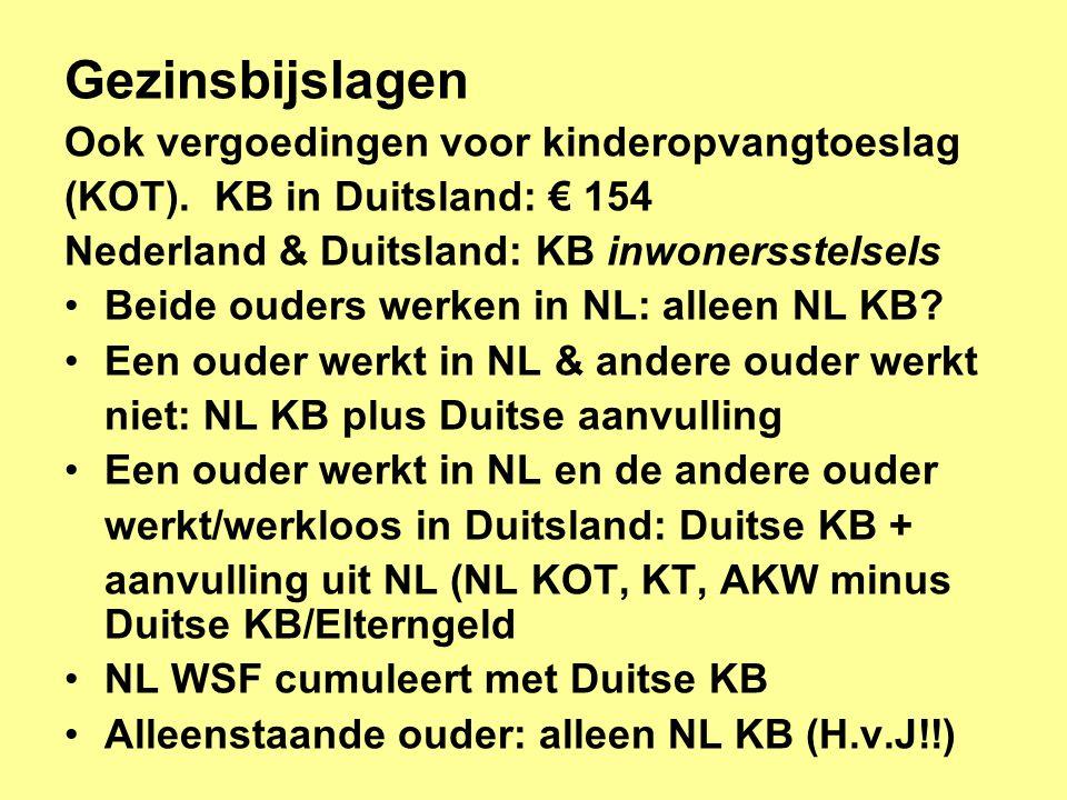 Gezinsbijslagen Ook vergoedingen voor kinderopvangtoeslag (KOT).
