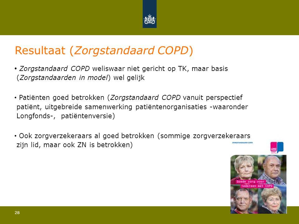 28 Resultaat (Zorgstandaard COPD) • Zorgstandaard COPD weliswaar niet gericht op TK, maar basis (Zorgstandaarden in model) wel gelijk • Patiënten goed