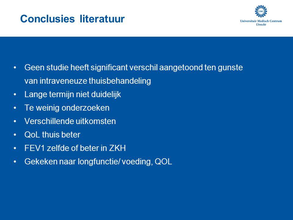Conclusies literatuur •Geen studie heeft significant verschil aangetoond ten gunste van intraveneuze thuisbehandeling •Lange termijn niet duidelijk •T