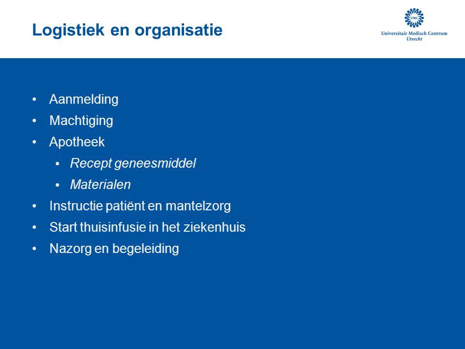 Organisatie in Nederlandse ziekenhuizen Specialistisch CF verpleegkudigen/ consulent/ NP Verantwoordelijk voor: machtigingsaanvraag verzekering aanvraag materiaal instruktie patient / ouders thuiszorgondersteuning Servicepunt/ transferpunt UMCU: thuiszorgtecnologie (TZT)