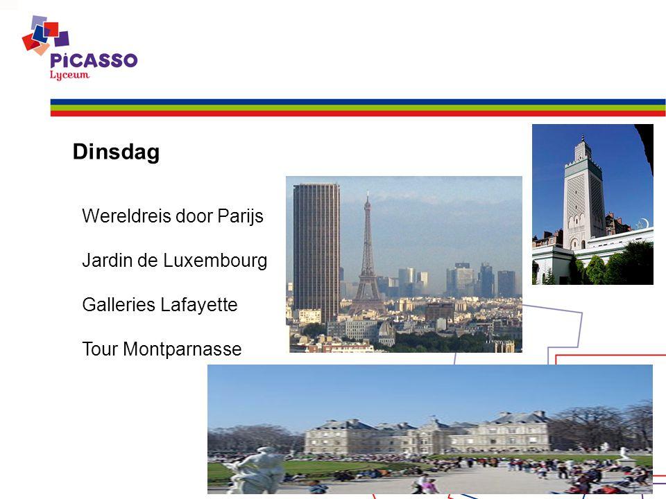 Dinsdag Wereldreis door Parijs Jardin de Luxembourg Galleries Lafayette Tour Montparnasse