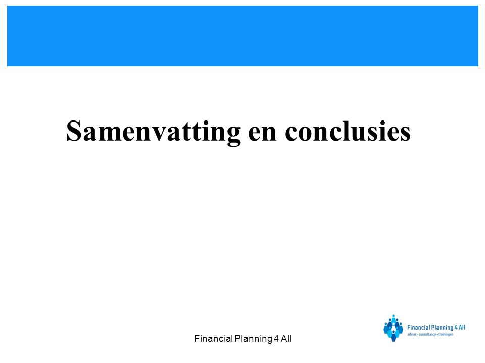 Financial Planning 4 All Samenvatting en conclusies