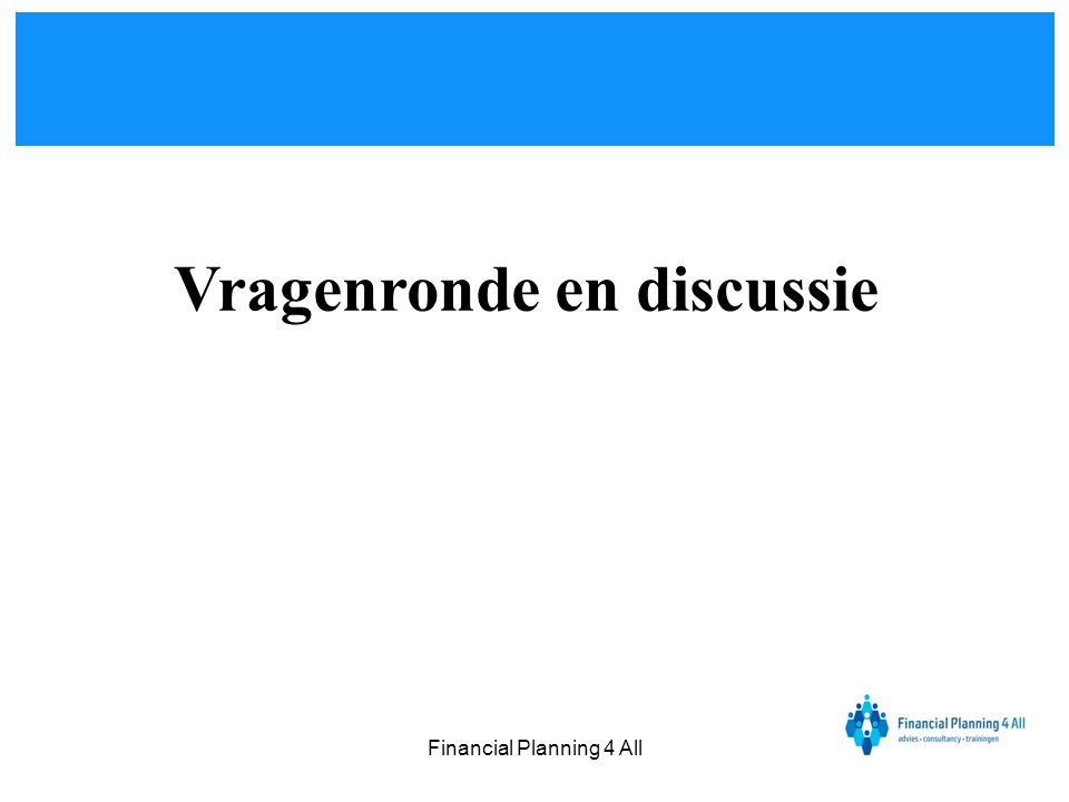 Financial Planning 4 All Vragenronde en discussie