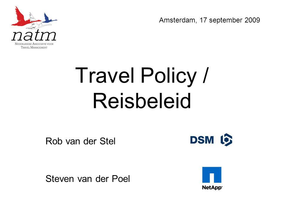 Travel Policy / Reisbeleid Rob van der Stel Steven van der Poel Amsterdam, 17 september 2009