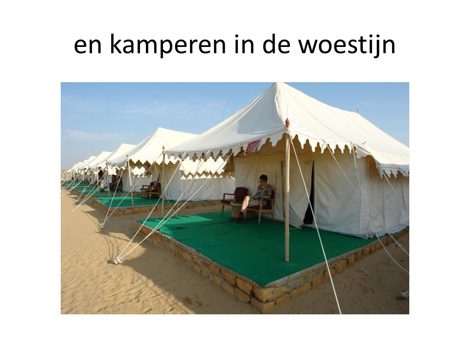 en kamperen in de woestijn