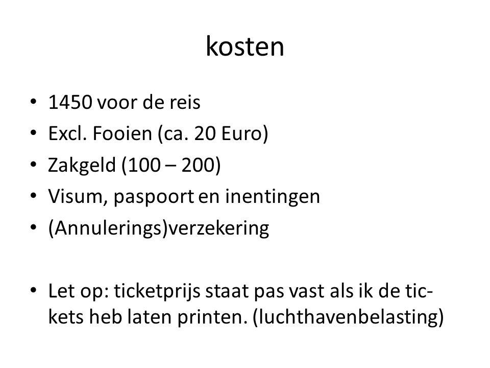 kosten • 1450 voor de reis • Excl. Fooien (ca.