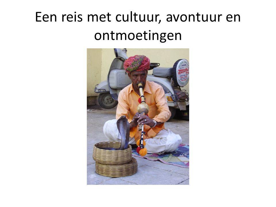 Een reis met cultuur, avontuur en ontmoetingen