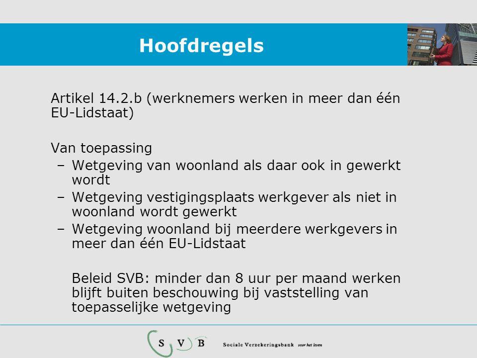 Casus •Wonen: Luxemburg (L) •Werkgever: VU en btl Universiteit •Werken : in NL en D •Verplicht verz.: L •Premieafdracht: L over wereldinkomen •Artikel: 14.2.b