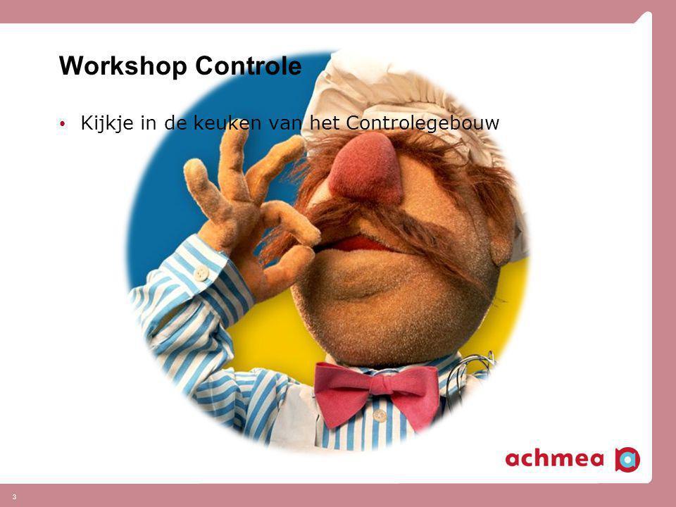 Workshop Controle • Kijkje in de keuken van het Controlegebouw 3