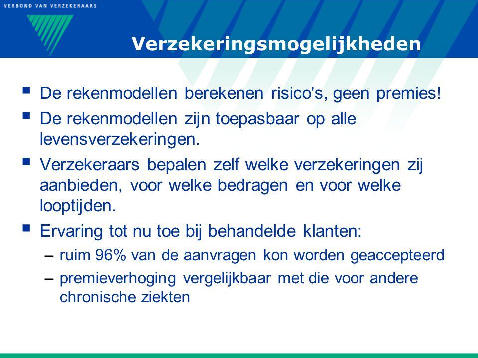 Verzekeringsmogelijkheden  De rekenmodellen berekenen risico s, geen premies.