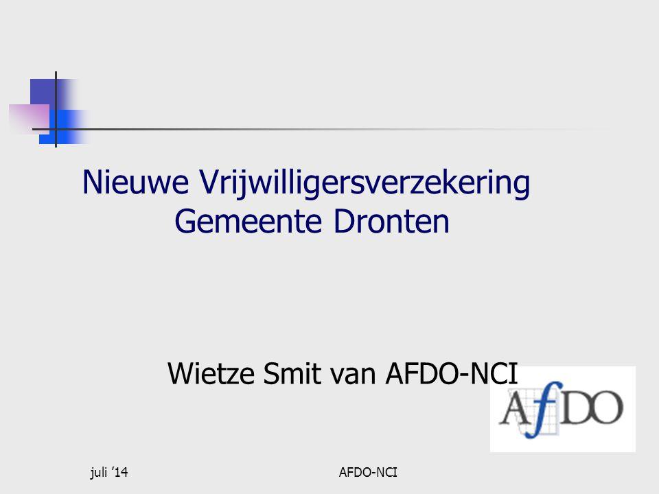 juli '14AFDO-NCI Nieuwe Vrijwilligersverzekering Gemeente Dronten Wietze Smit van AFDO-NCI
