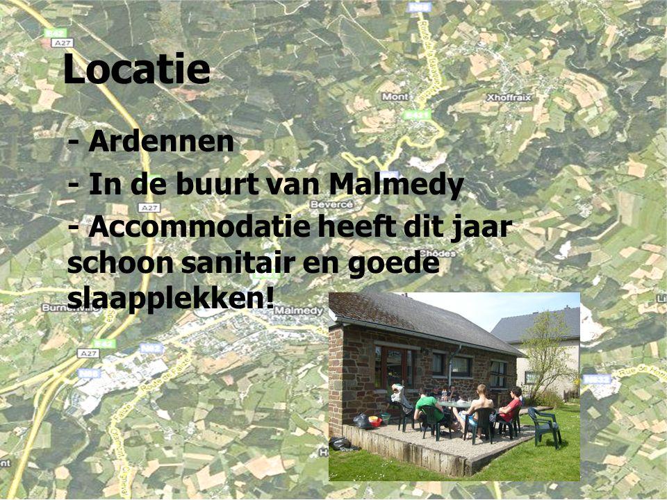 Locatie - Ardennen - In de buurt van Malmedy - Accommodatie heeft dit jaar schoon sanitair en goede slaapplekken!