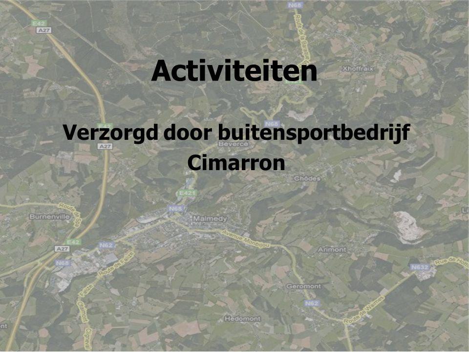 Activiteiten Verzorgd door buitensportbedrijf Cimarron