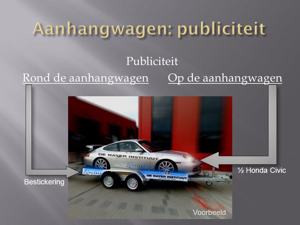 Publiciteit Rond de aanhangwagenOp de aanhangwagen Bestickering ½ Honda Civic Voorbeeld