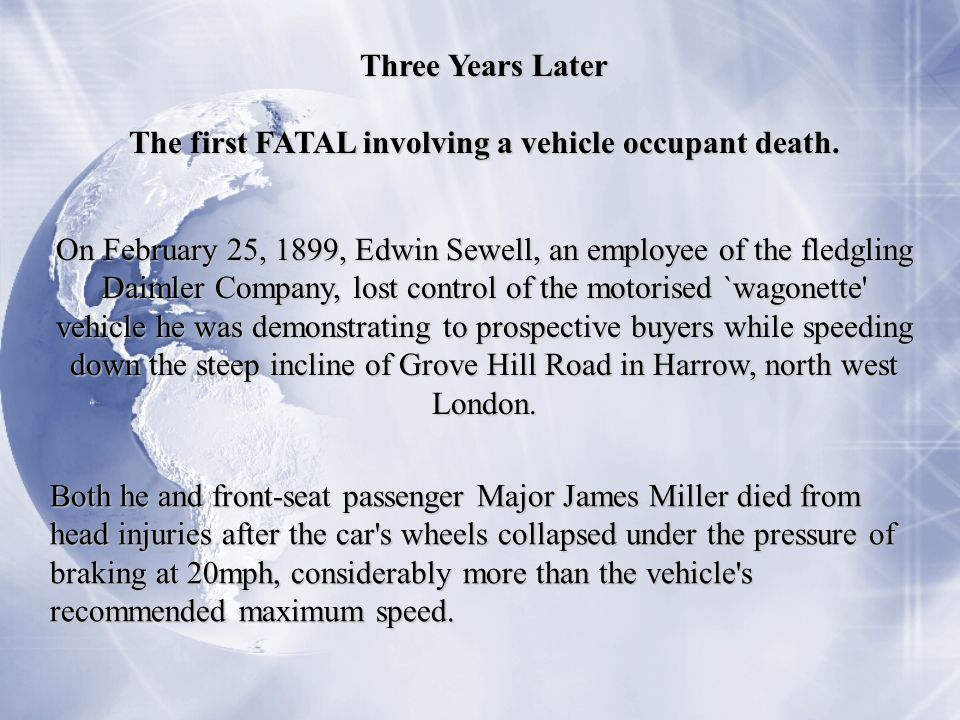 Both he and front-seat passenger Major James Miller died from head injuries after the car s wheels collapsed under the pressure of braking at 20mph, considerably more than the vehicle s recommended maximum speed.