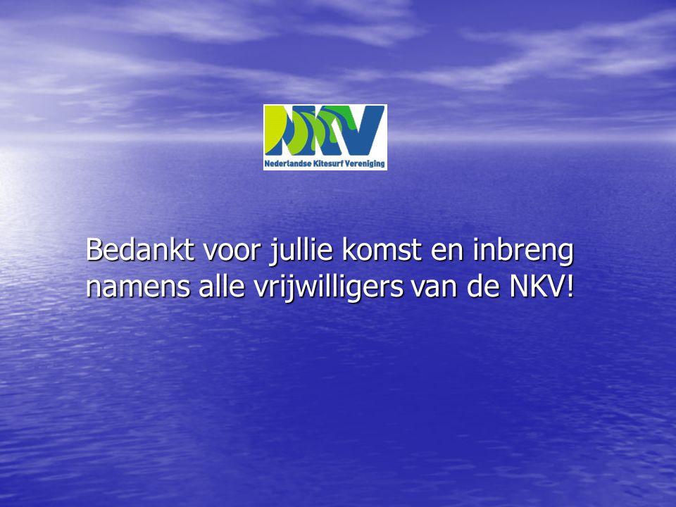 Bedankt voor jullie komst en inbreng namens alle vrijwilligers van de NKV!