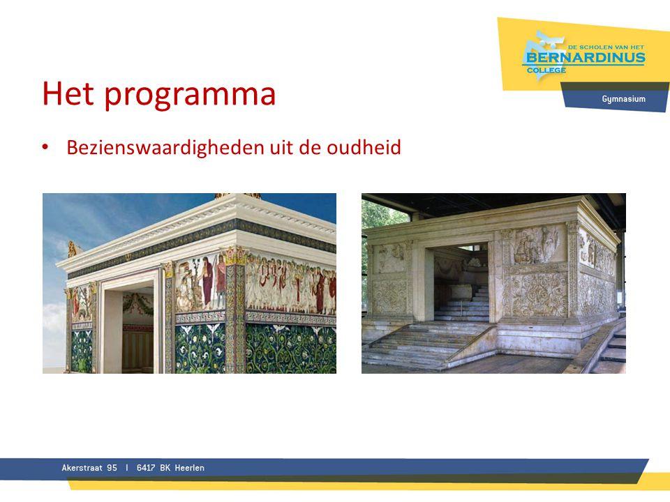 Het programma • Bezienswaardigheden uit de oudheid