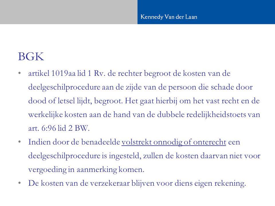 BGK •artikel 1019aa lid 1 Rv.