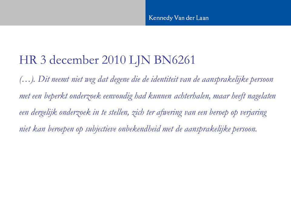 HR 3 december 2010 LJN BN6261 (…).