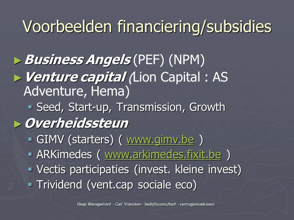 Reap Management - Carl Vrancken - bedrijfsconsultant - vermogensadviseur Voorbeelden financiering/subsidies ► Business Angels ► Business Angels (PEF)