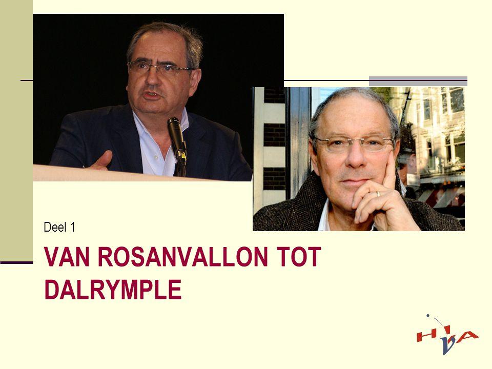 VAN ROSANVALLON TOT DALRYMPLE Deel 1