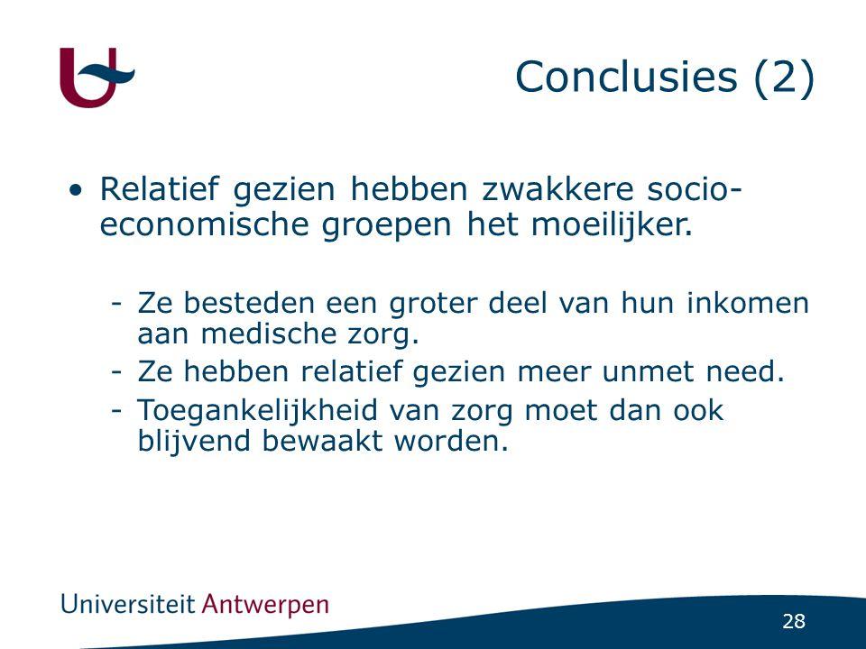 28 Conclusies (2) •Relatief gezien hebben zwakkere socio- economische groepen het moeilijker.