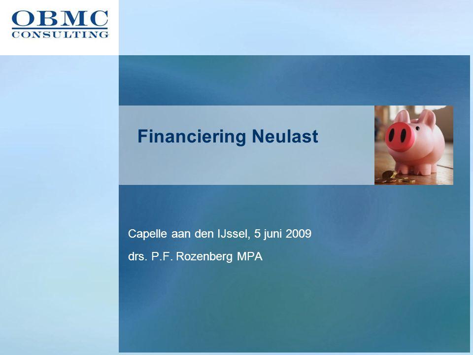 Financiering Neulast Capelle aan den IJssel, 5 juni 2009 drs. P.F. Rozenberg MPA