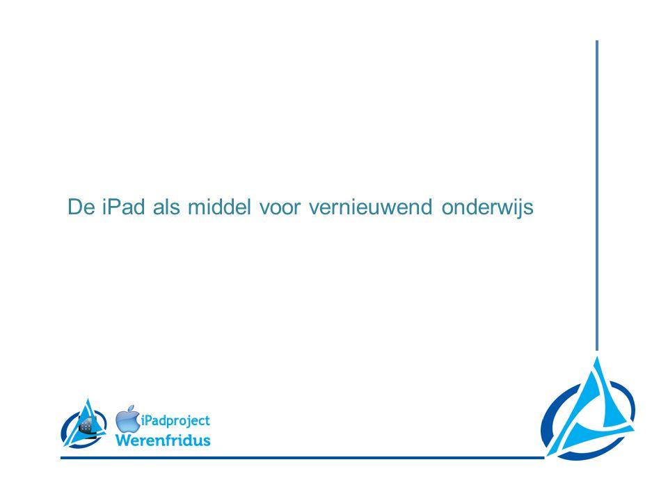 De iPad als middel voor vernieuwend onderwijs