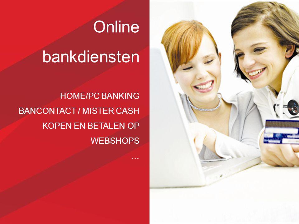 Online bankdiensten HOME/PC BANKING BANCONTACT / MISTER CASH KOPEN EN BETALEN OP WEBSHOPS …