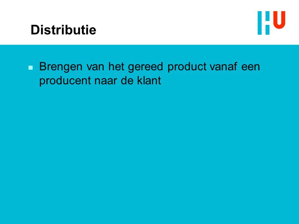 Distributie n Brengen van het gereed product vanaf een producent naar de klant