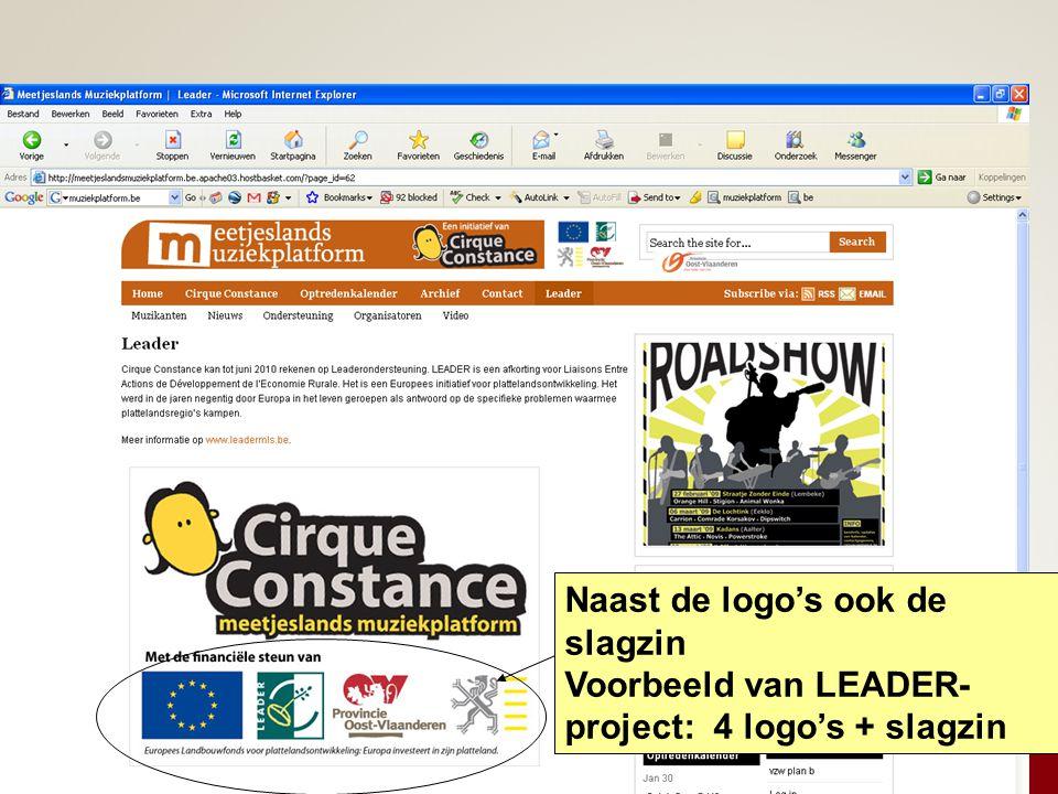 Naast de logo's ook de slagzin Voorbeeld van LEADER- project: 4 logo's + slagzin