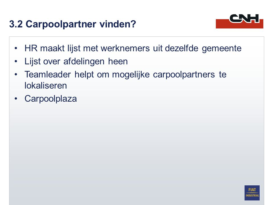 3.2 Carpoolpartner vinden.