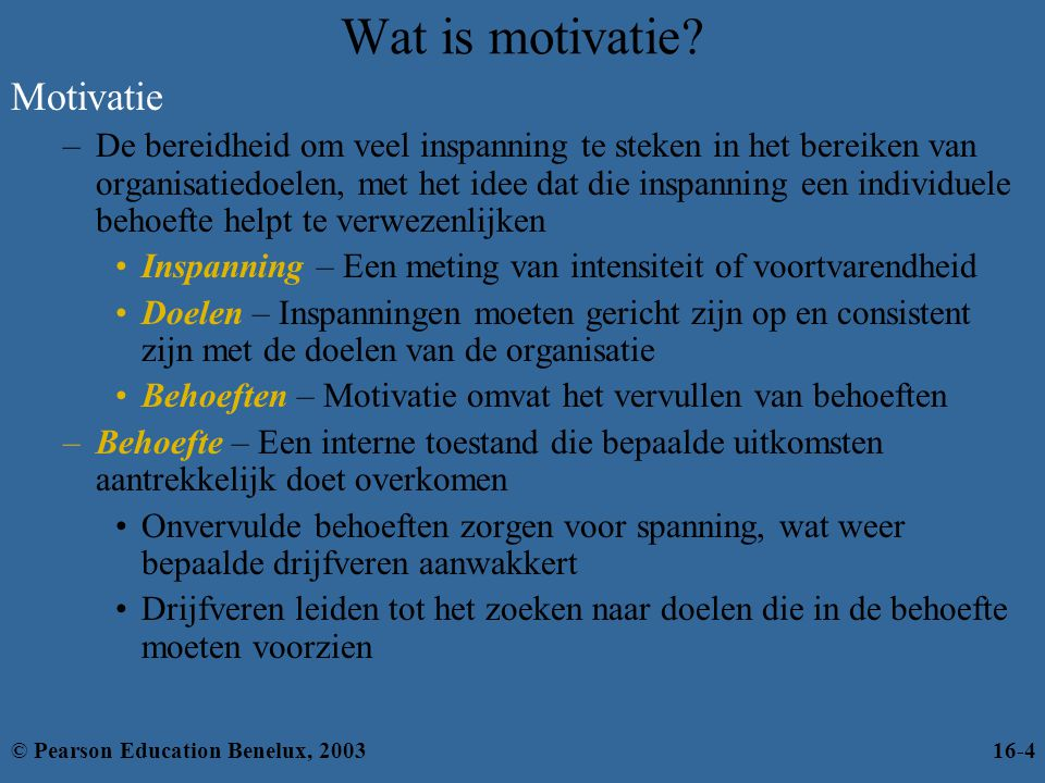 Wat is motivatie.