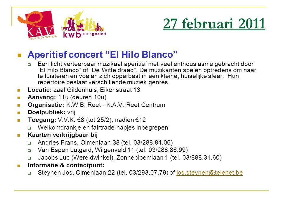 """ Aperitief concert """"El Hilo Blanco""""  Een licht verteerbaar muzikaal aperitief met veel enthousiasme gebracht door """"El Hilo Blanco"""" of """"De Witte draa"""