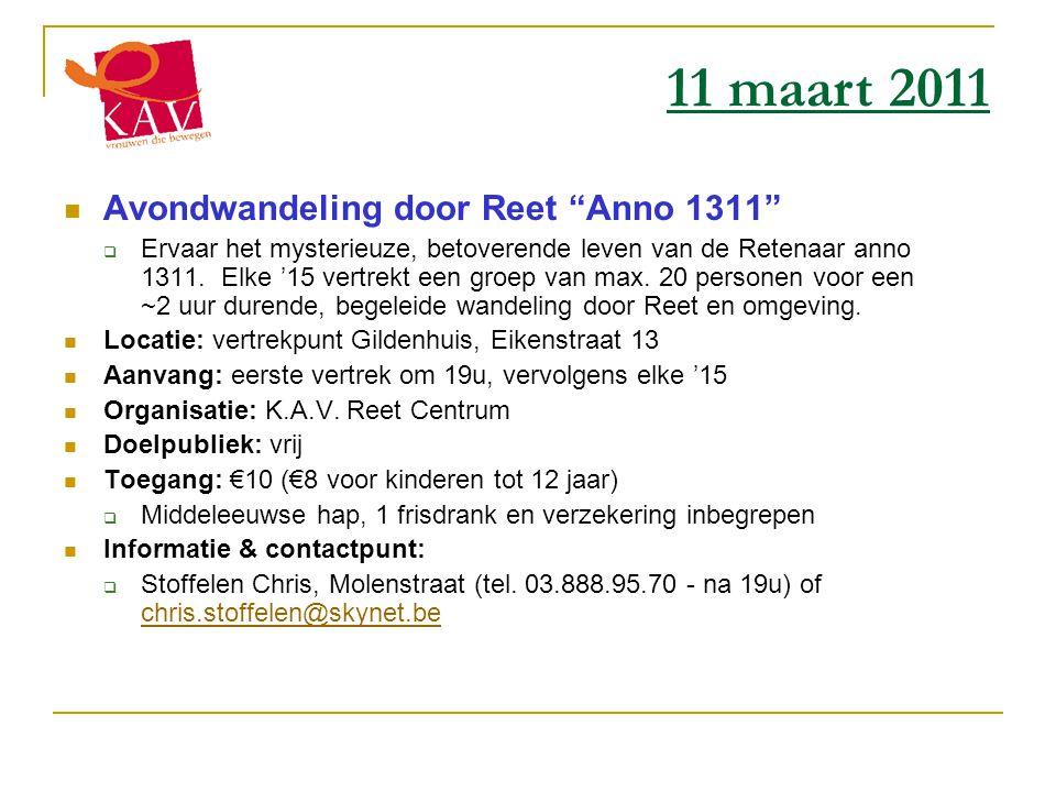 """ Avondwandeling door Reet """"Anno 1311""""  Ervaar het mysterieuze, betoverende leven van de Retenaar anno 1311. Elke '15 vertrekt een groep van max. 20"""