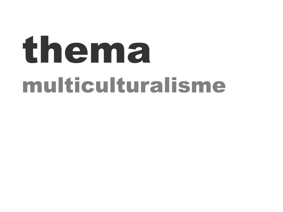 thema multiculturalisme
