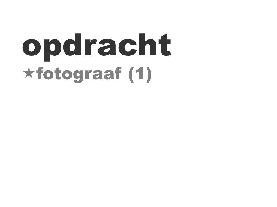 opdracht  fotograaf (1)
