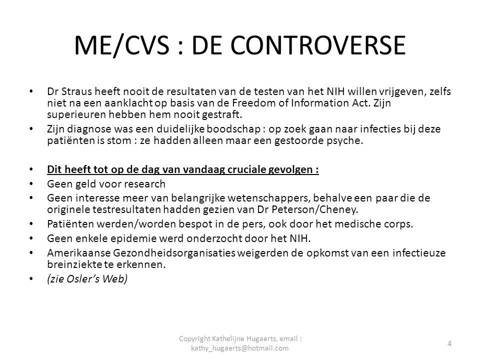 ME/CVS : DE CONTROVERSE • Dr Straus heeft nooit de resultaten van de testen van het NIH willen vrijgeven, zelfs niet na een aanklacht op basis van de