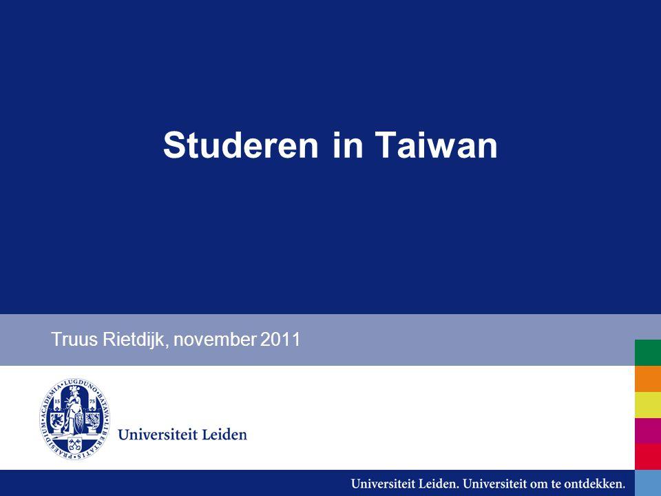 Studeren in Taiwan Truus Rietdijk, november 2011