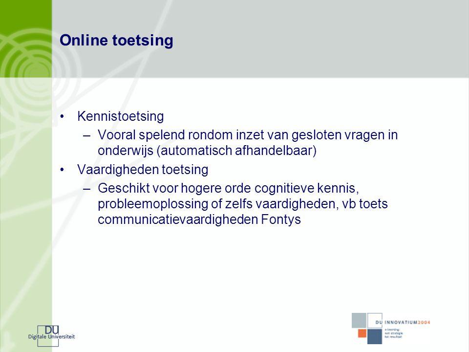 Online toetsing •Kennistoetsing –Vooral spelend rondom inzet van gesloten vragen in onderwijs (automatisch afhandelbaar) •Vaardigheden toetsing –Gesch