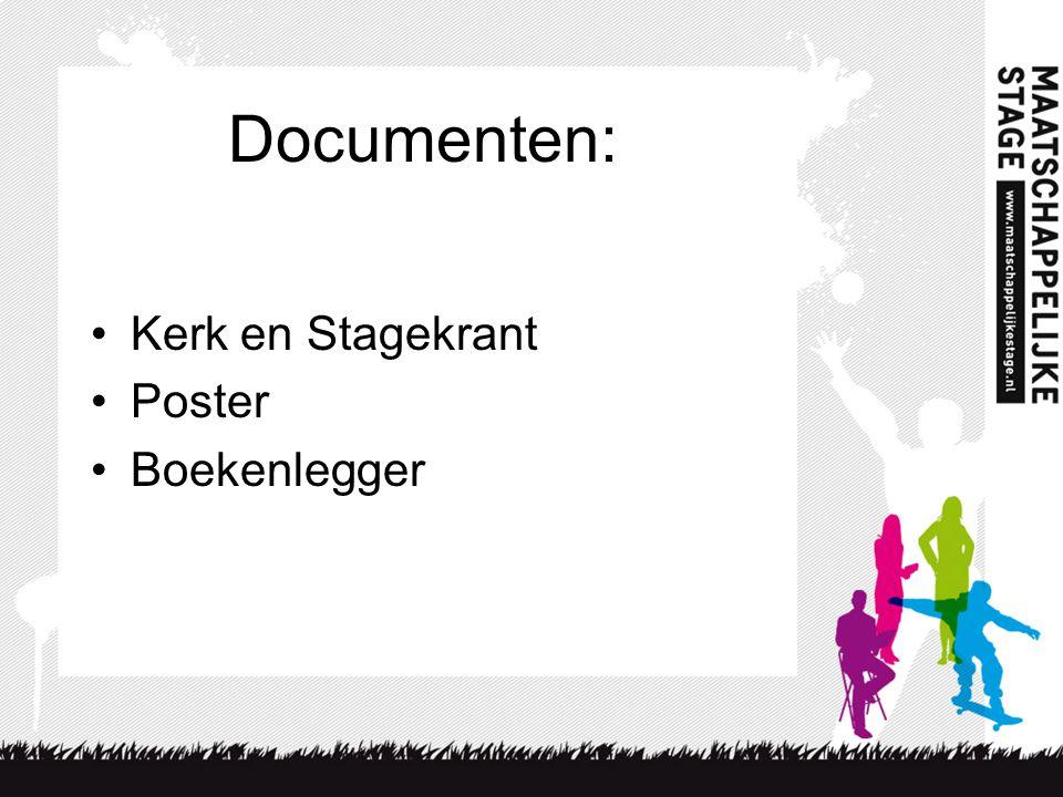 Documenten: •Kerk en Stagekrant •Poster •Boekenlegger