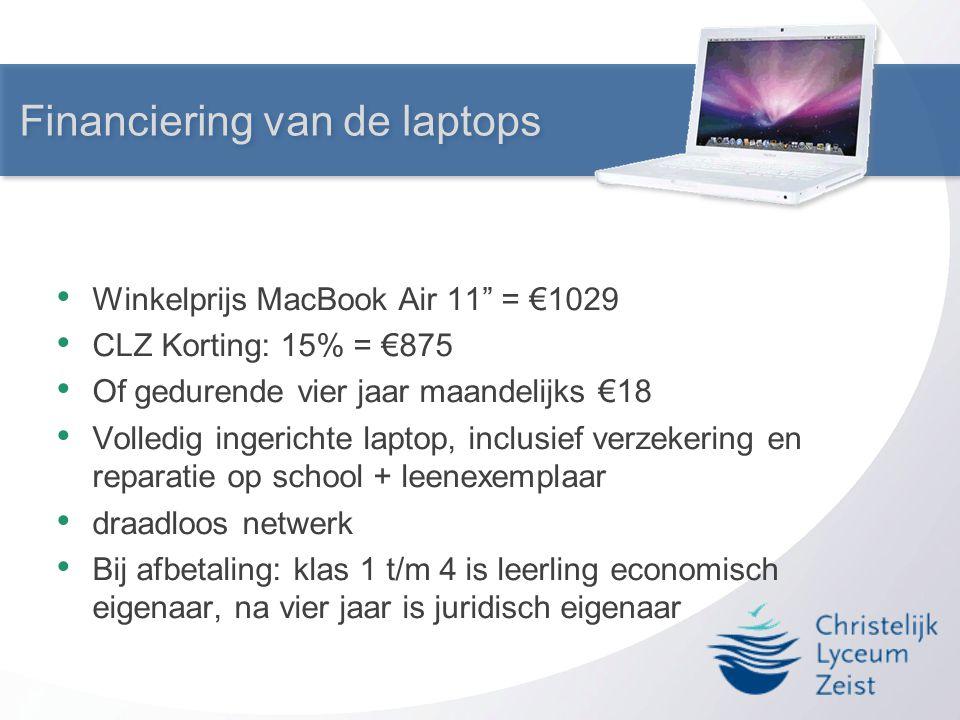 """Financiering van de laptops • Winkelprijs MacBook Air 11"""" = €1029 • CLZ Korting: 15% = €875 • Of gedurende vier jaar maandelijks €18 • Volledig ingeri"""