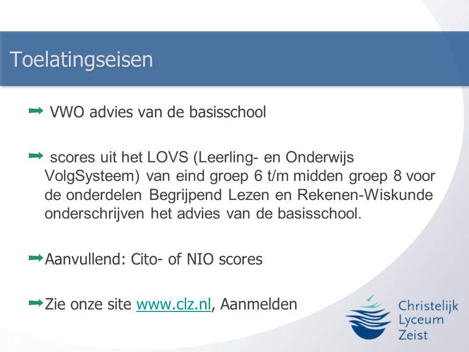 Toelatingseisen ➞ VWO advies van de basisschool ➞ scores uit het LOVS (Leerling- en Onderwijs VolgSysteem) van eind groep 6 t/m midden groep 8 voor de