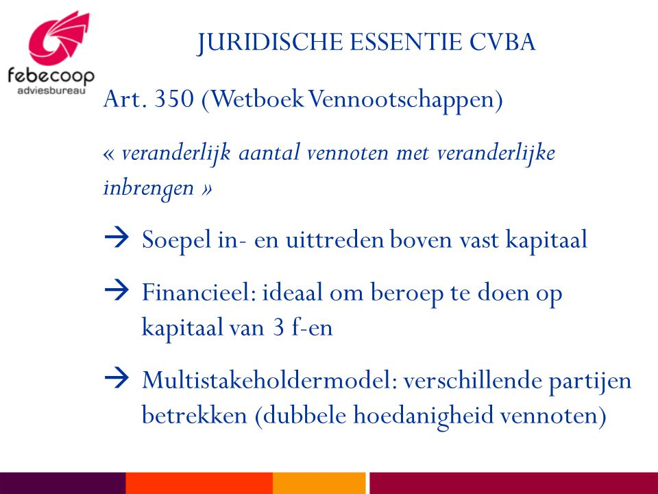 JURIDISCHE ESSENTIE CVBA Art.