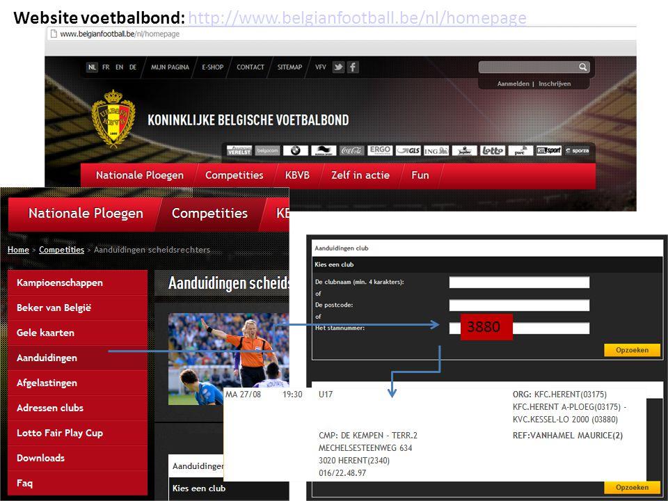 Website voetbalbond: http://www.belgianfootball.be/nl/homepagehttp://www.belgianfootball.be/nl/homepage 3880