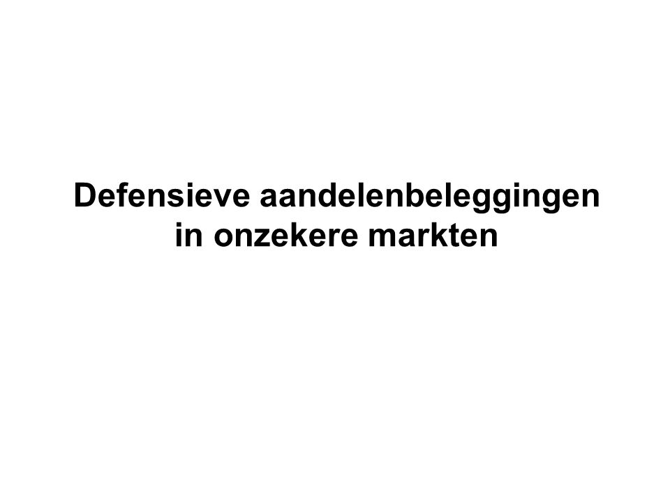 Defensieve aandelenbeleggingen in onzekere markten 18 november, Cash Beleggersdag Steven Steyaert ING Investment Management