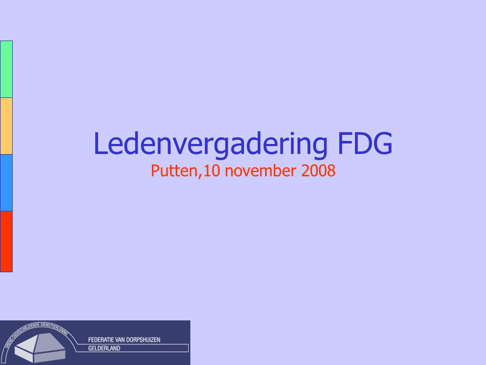 Ledenvergadering FDG Putten,10 november 2008