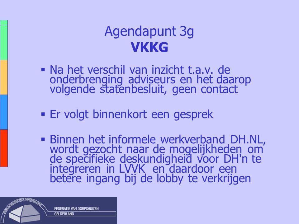 Agendapunt 3g VKKG  Na het verschil van inzicht t.a.v.
