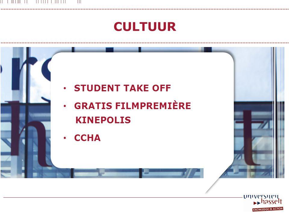 CULTUUR • STUDENT TAKE OFF • GRATIS FILMPREMIÈRE KINEPOLIS • CCHA